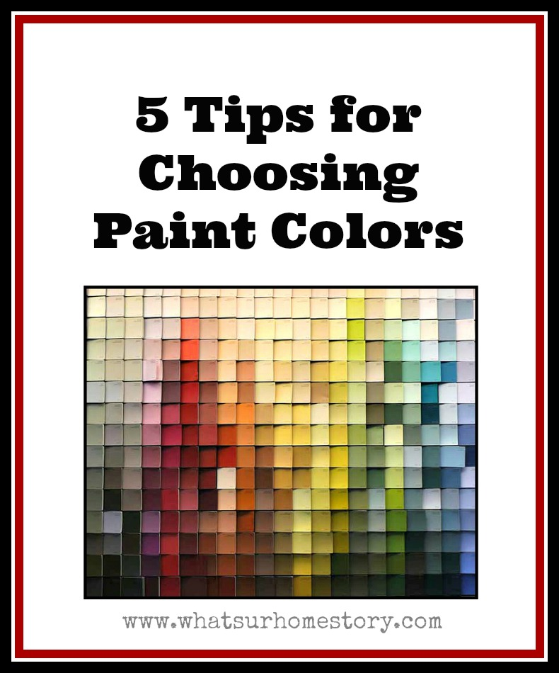 5 tips on how to choose paint colors whats ur home story for Choosing paint colors