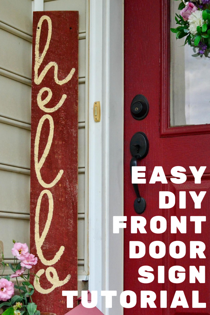 Easy DIY Front Door Sign Tutorial